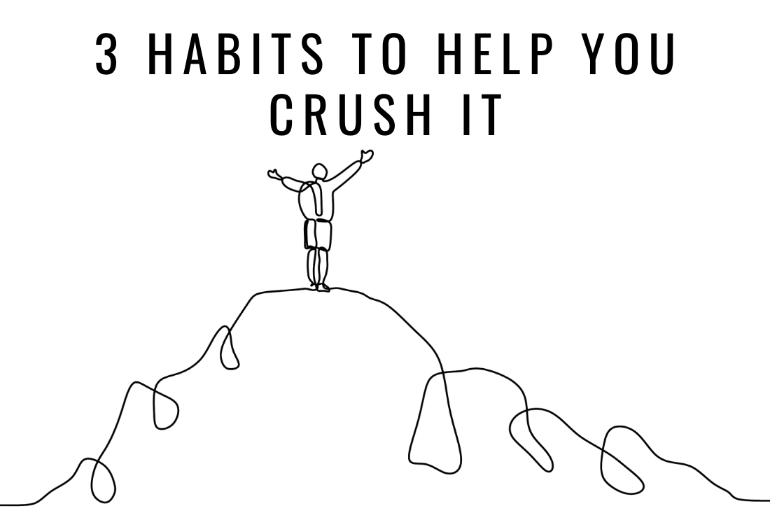 Top 3 Habits to help you accelerate your success